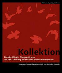 Kollektion - Fünfzig Objekte: Filmgeschichten aus der Sammlung des Österreichischen Filmmuseums