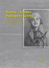 Vienna - London.Passage to Safety