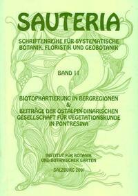 Sauteria 11: Biotopkartierung in Bergregionen und Beiträge der ostalpin-dinorischen Gesellschaft für Vegatationskunde in Pontresina