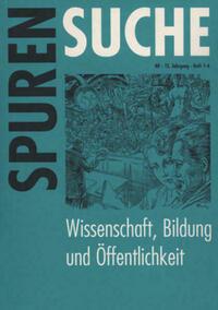 Spurensuche. Zeitschrift für Geschichte der Erwachsenenbildung und... / Wissenschaft, Bildung und Öffentlichkeit