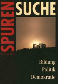 Spurensuche. Zeitschrift für Geschichte der Erwachsenenbildung und... / Bildung - Politik - Demokratie