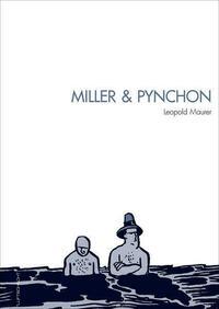 Miller & Pynchon