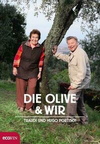 Die Olive und wir