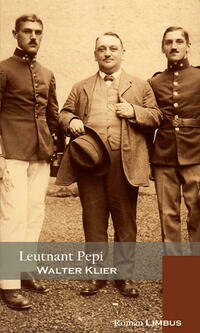 Leutnant Pepi zieht in den Krieg