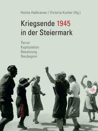 Kriegsende 1945 in der Steiermark