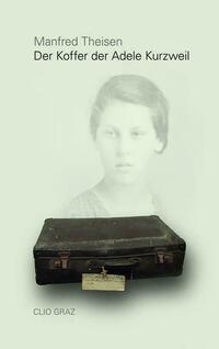 Der Koffer der Adele Kurzweil