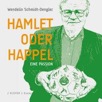 Hamlet oder Happel