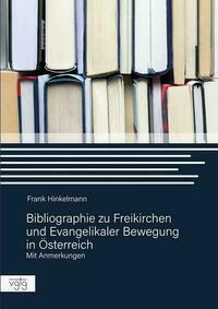 Bibliographie zur Freikirchen und Evangelikaler Bewegung in Österreich
