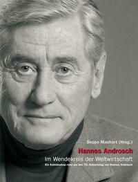 Hannes Androsch – Im Wendekreis der Weltwirtschaft
