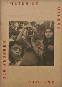 Vera Brandner. DAS BILD DER ANDEREN / PICTURING OTHERS