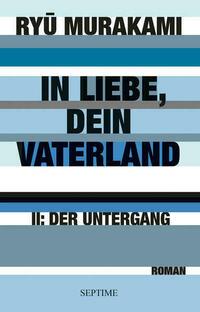 In Liebe, Dein Vaterland II