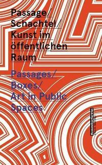 Passage, Schachtel, Kunst im öffentlichen Raum. MuseumsQuartier Wien.