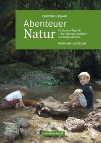 Abenteuer Natur – Wien und Umgebung