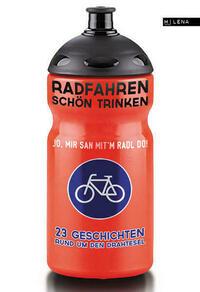 Radfahren schön trinken.