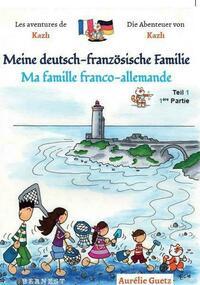 Les aventures de Kazh / Die Abenteuer von...