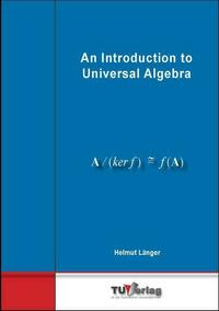 An Introduction to Universal Algebra