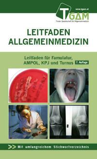 Allgemeinmedizin Leitfaden für Famulatur, AMPOL, KPJ und Turnus