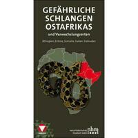 Gefährliche Schlangen Ostafrikas und Verwechslungsarten