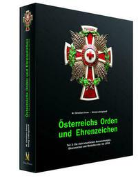 Österreichs Orden und Ehrenzeichen - Teil 3