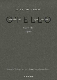 Blumen für Otello - Über die Verbrechen von...