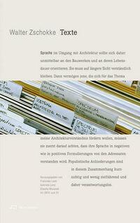 Walter Zschokke. Texte