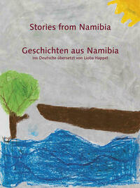 Stories from Namibia / Geschichten aus Namibia