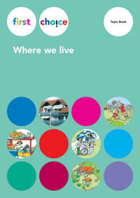 First Choice - Where we live / First Choice - Where we live