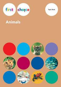 First Choice - Animals / First Choice - Animals