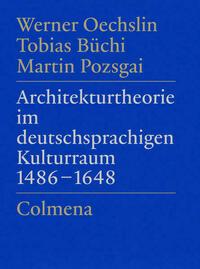 Architekturtheorie im deutschsprachigen Kulturraum 1486–1648