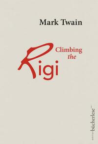 Climbing the Rigi