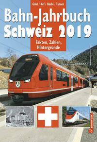 Bahn-Jahrbuch Schweiz 2019