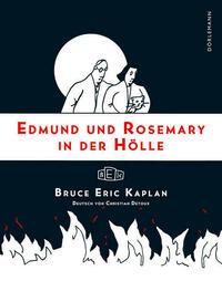 Edmund und Rosemary in der Hölle