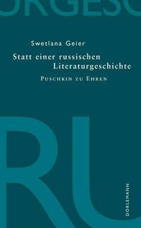 Statt einer russischen Literaturgeschichte