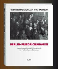 Berlin-Friedrichshagen, Literaturhauptstadt um die Jahrhundertwende