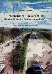 Emsland /Bentheim. Beiträge zur neueren Geschichte / Unternehmen Lückenschluss