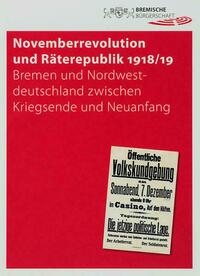 Novemberrevolution und Räterepublik 1918/19
