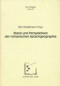 Stand und Perspektiven der romanischen Sprachgeographie