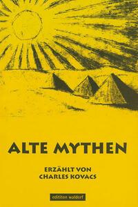 Alte Mythen