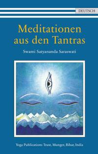 Meditationen aus den Tantras