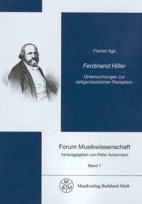 Ferdinand Hiller - Untersuchungen zur zeitgenössischen Rezeption