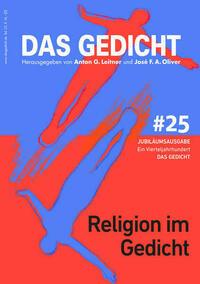 Das Gedicht. Zeitschrift /Jahrbuch für Lyrik, Essay und Kritik / Religion im Gedicht
