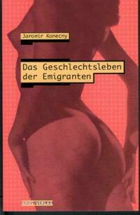 Das Geschlechtsleben der Emigranten