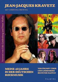 Meine 40 Jahre in der deutschen Rockmusik