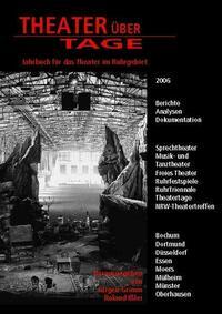 Theater über Tage. Jahrbuch für das Theater im Ruhrgebiet / Theater über Tage. Jahrbuch für das Theater im Ruhrgebiet