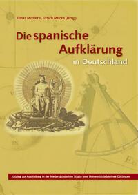 Die spanische Aufklärung in Deutschland.