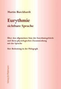 Eurythmie - sichtbare Sprache