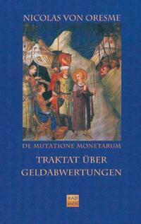 De Mutatione Monetarum Tractatus /Traktat über Geldabwertungen