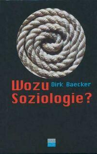 Wozu Soziologie?