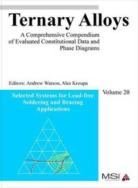 Ternary Alloys. A Comprehensive Compendium of Evaluated Costitutional... / Ternary Alloys. A Comprehensive Compendium of Evaluated Costitutional Data