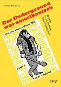 Der Underground war amerikanisch